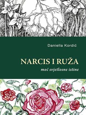 Narcis i ruža – moć svjetlosne istine